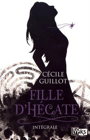 Fille d'Hécate  by Cécile Guillot