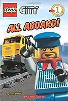 All Aboard! (LEGO City Reader)