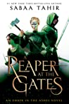 Book cover for A Reaper at the Gates (An Ember in the Ashes, #3)