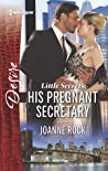 Little Secrets: His Pregnant Secretary (The McNeill Magnates #4)