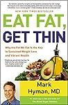 Eat Fat, Get Thin...