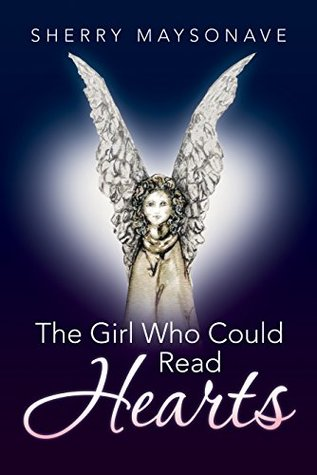 The Girl Who Could Read Hearts: A Family and the Power of Intuition