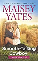 Smooth-Talking Cowboy (Gold Valley, #1)