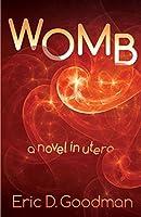 Womb: A Novel in Utero