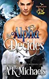The Alpha Decides (Highland Wolf Clan #2)