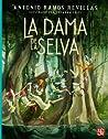La Dama De La Selva
