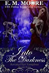 Into the Darkness (Ravana Clan Vampires, #2)