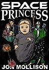 Space Princess by Jon Mollison