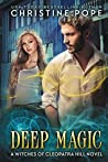 Deep Magic (The Witches of Cleopatra Hill #11)