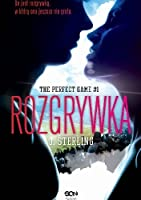 The Perfect Game #1. Rozgrywka (The Perfect Game, #1)