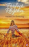 Perfect Rhythm: Herzen im Einklang
