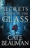 Secrets Hidden In The Glass (A Carter Island Novel)