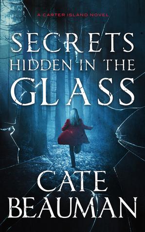 Secrets Hidden in the Glass (Carter Island, #1)