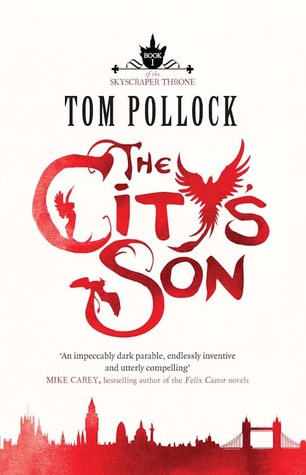 The City's Son by Tom Pollock