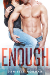 Enough (Iron Orchids #1)