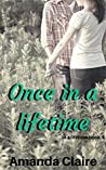 Once in a lifetime (In a Lifetime #1)