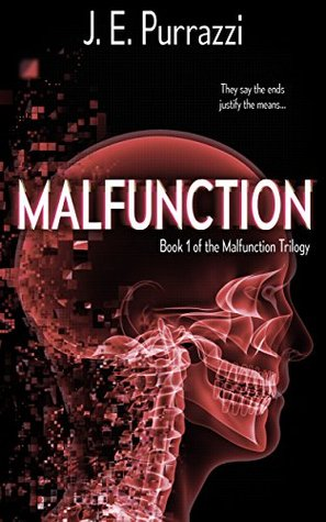 Malfunction (Malfunction Trilogy #1)