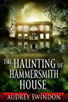 The Haunting of Hammersmith House
