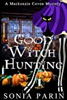 Good Witch Hunting (Mackenzie Coven Mystery Short #2)