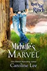 Midwife's Marvel (River's End Ranch, #29)