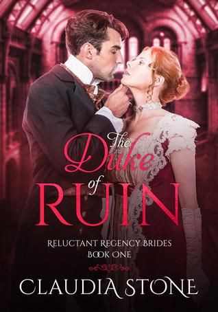 The Duke of Ruin by Claudia Stone