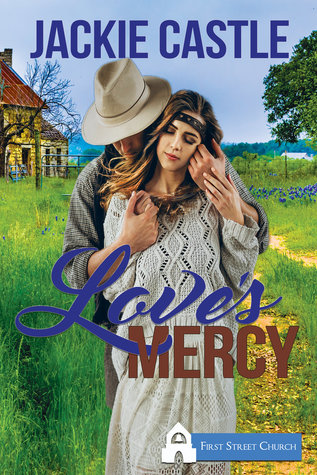 Love's Mercy (Lavender Farm #1)