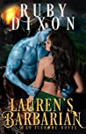 Lauren's Barbarian by Ruby Dixon