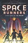 Dark Side of the Moon (Space Runners, #2)