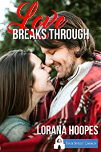 Love Breaks Through (First Street Christian Church)