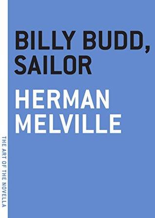 Billy Budd, Sailor (The Art of the Novella)