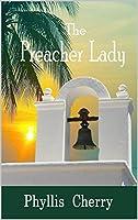 The Preacher Lady