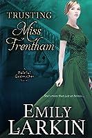 Trusting Miss Trentham (Baleful Godmother, #2)