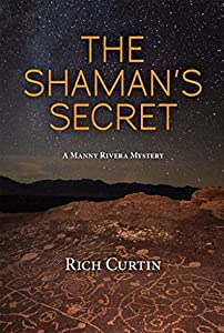 The Shaman's Secret (Manny Rivera #7)