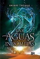Las aguas indómitas (The Elemental Trilogy, #2)