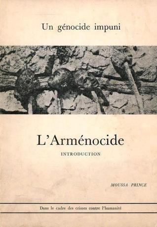 Un génocide impuni - L'Arménocide