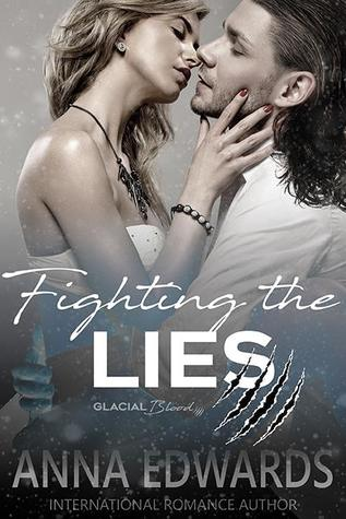 Fighting the Lies (Glacial Blood, #2)