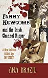 Book cover for Fanny Newcomb And the Irish Channel Ripper