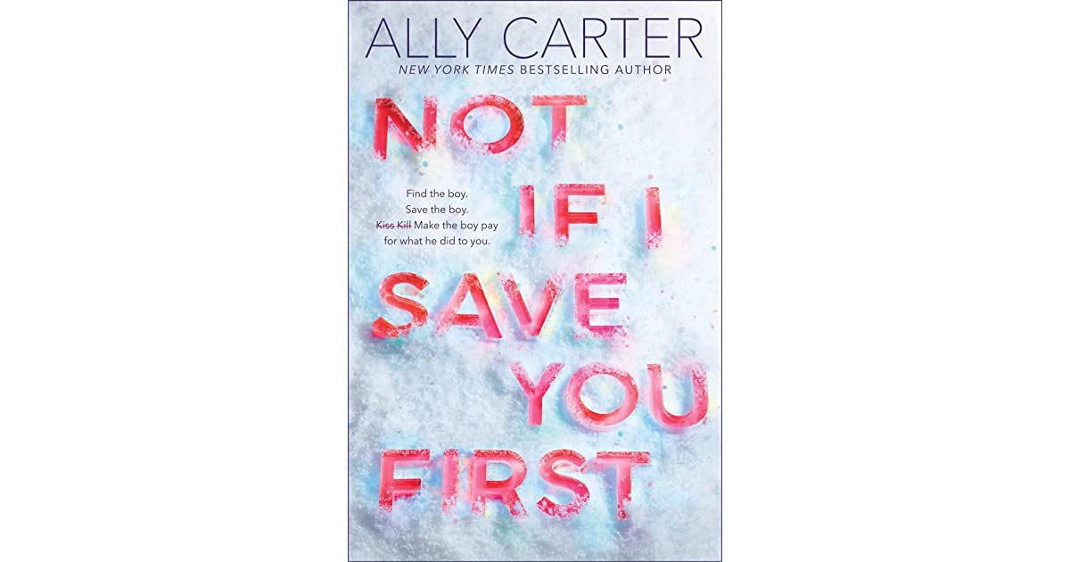 Not if i save you first by ally carter 35238072uy630sr1200630g fandeluxe Gallery