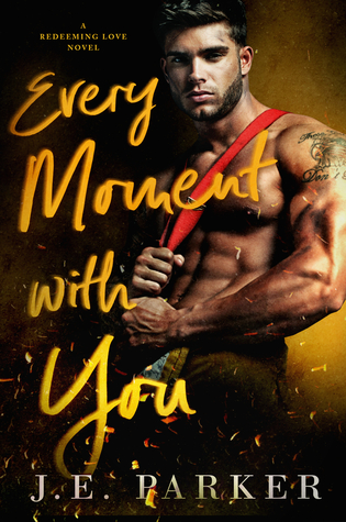 Every Moment with You (Redeeming Love #1)