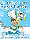 The Bath of Least Resistance