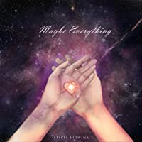 Maybe Everything
