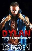 Dylan (German Version) (Tattoo Bruderschaft 4)