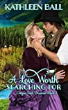 A Love Worth Searching For (Oregon Trail Dreamin' #3)