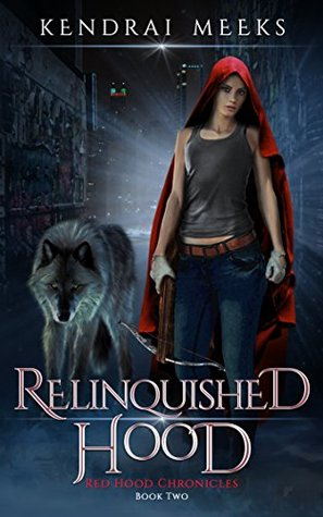 Relinquished Hood (Red Hood Chronicles Book 2)
