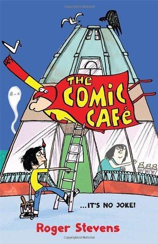 The Comic Café  by  Roger Stevens