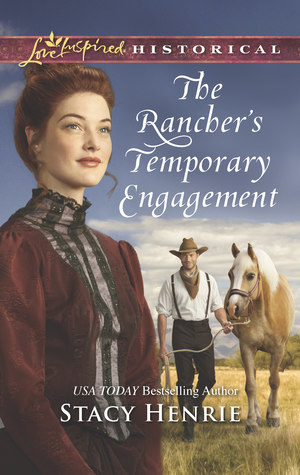 The Rancher's Temporary Engagement (Sheridan Sweethearts #1)