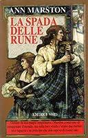 La spada delle rune (La Spada Runica #1)