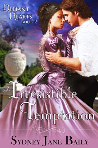An Irresistible Temptation