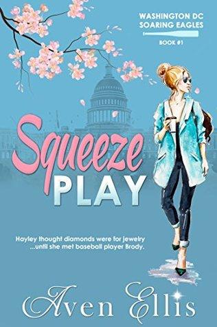Squeeze Play (Washington DC Soaring Eagles, #1)