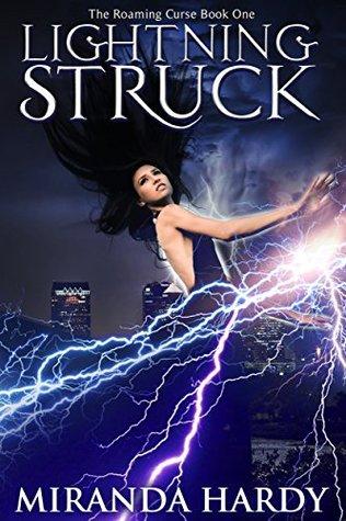 Lightning Struck by Miranda Hardy